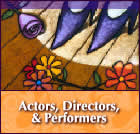 Actors, Directors, & Performers